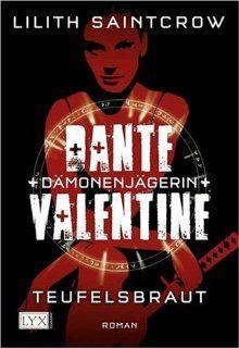 Dante Valentine Dämonenjägerin Teufelsbraut Lilith