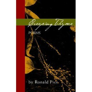 Creeping Thyme Poems by Ronald Pies Ronald Pies