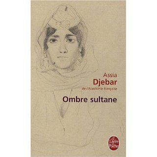 Ombre sultane (Le Livre de Poche): Assia Djebar: Englische