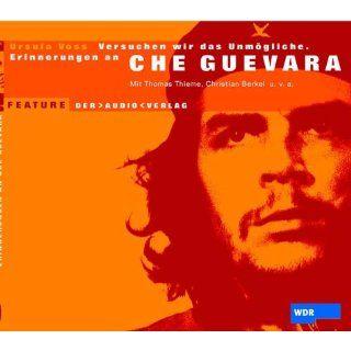 Versuchen wir das Unmögliche. Erinnerungen an Che Guevara. CD