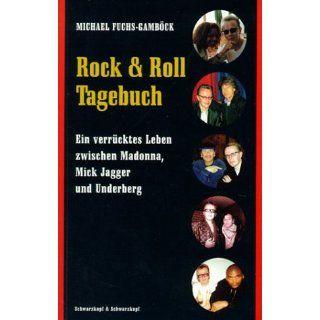 Rock & Roll Tagebuch Michael Fuchs Gamböck, Michael Fuchs
