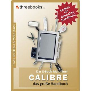 Calibre   das E Book Multi Tool   das große Handbuch eBook Mirko