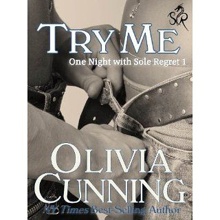 Try Me (One Night with Sole Regret) eBook: Olivia Cunning: