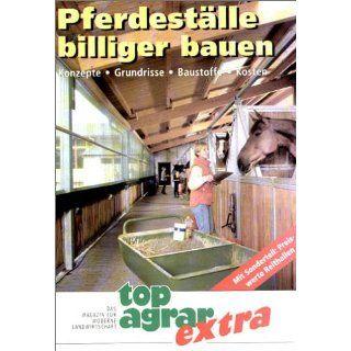 Pferdeställe billiger bauen: top agrar   Das Magazin f