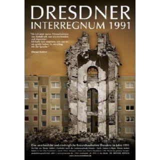 Dresdner Interregnum 1991   Ein Poem Werner Kohlert Filme