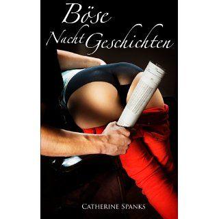 Böse NachtGeschichten   erotische SM Geschichten eBook: Catherine
