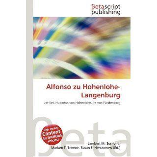 Alfonso Zu Hohenlohe Langenburg Lambert M. Surhone, Mariam