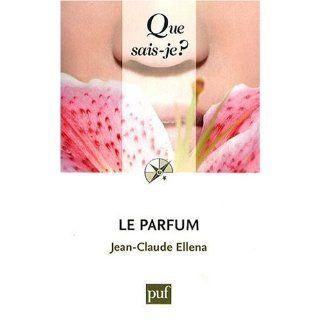 Le parfum Jean Claude Ellena Englische Bücher