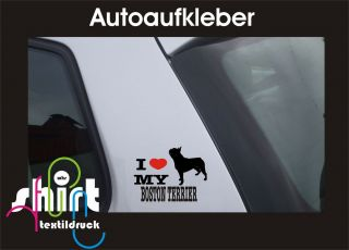 DA 136   I love my Boston Terrier Hund Dog Aufkleber Auto Laptop