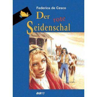 Der rote Seidenschal: Federica de Cesco: Bücher