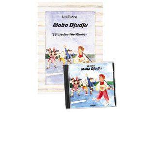 Mobo Djudju. Mit CD: 33 Lieder für Kinder: Jörg Ehni