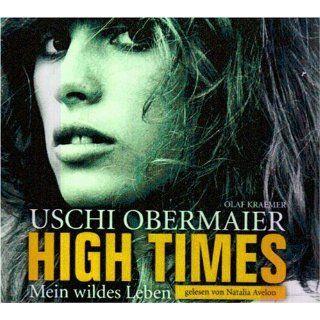 Uschi Obermaier: High Times   Mein Wildes Leben: Musik