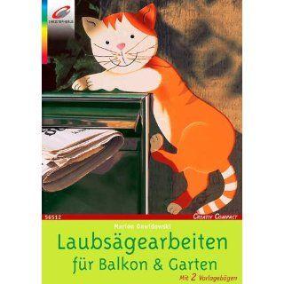 Laubsägearbeiten für Balkon und Garten Marion Dawidowski