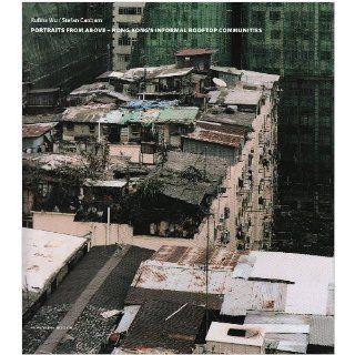 Portraits from above Hong Kongs informal rooftop communities