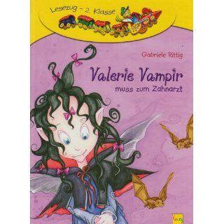 Valerie Vampir muss zum Zahnarzt Gabriele Rittig, Angela