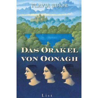 Das Orakel von Oonagh Roman Flavia Bujor, Roseli Bontjes