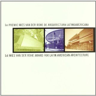 1st Mies Van Der Rohe Award for Latin American Architecture First