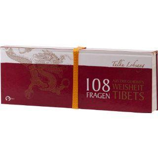 108 FRAGEN   aus dem geheimen Wissen Tibets: Tulku Lobsang