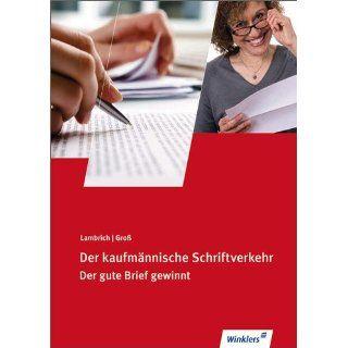 Schriftverkehr Der gute Brief gewinnt Schülerbuch, 113