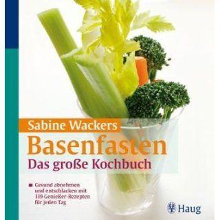 119 Genießer Rezepten für jeden Tag Sabine Wacker