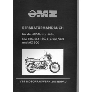 Reparaturhandbuch für die MZ MotoräderETZ 125, ETZ 150, ETZ 251/301