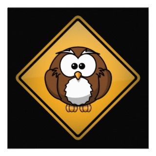 Cartoon Owl Warning Sign Custom Announcements
