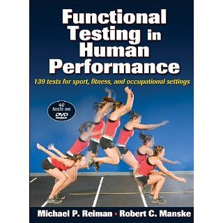 Functional Testing in Human Performance: 139 tests for sport, fitness