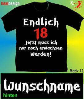 Geburtstag T Shirt Endlich 18 Motiv 12 Funshirt + Name