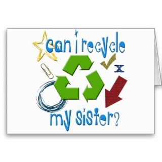 Can I Recycle my Sister Greeting Cards