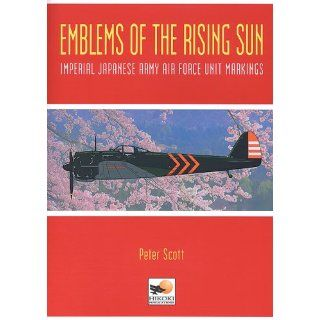 Emblems of the Rising Sun Japanese Army Air Force Markings 1935 1945