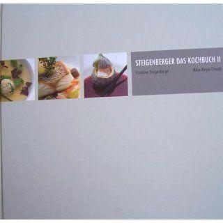 Steigenberger   Das Kochbuch II Christine Steigenberger