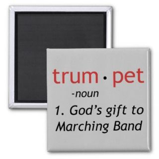 Trumpet   Gods Gift to Marching Band Magnets