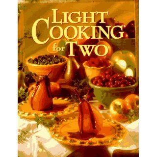 Light Cooking for Two Anne C. Chappell, Deborah Garrison