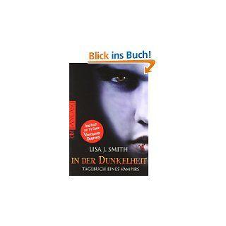 Tagebuch eines Vampirs, Band 5 Rückkehr bei Nacht von Lisa J. Smith