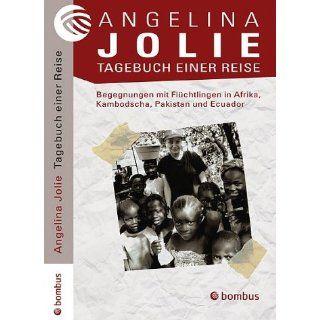 Tagebuch einer Reise Angelina Jolie Bücher