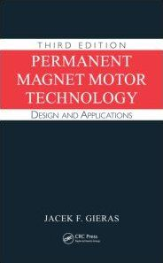 Permanent Magnet Motor Technology Design and Applications (Electrical