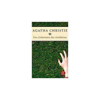 Das Geheimnis der Goldmine Agatha Christie, Milena Moser