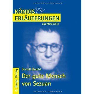 Königs Erläuterungen und Materialien, Bd.186, Der gute Mensch von