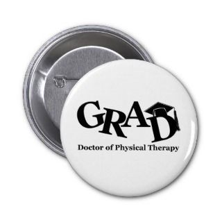 DR Physical Therapy Grad Pins