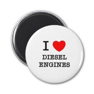 Love Diesel Engines Refrigerator Magnets
