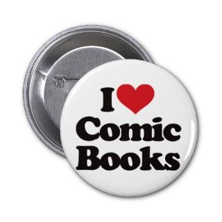 Love Comic Books Pinback Buttons