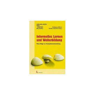 Informelles Lernen und Weiterbildung Neue Wege zur