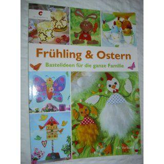 Frühling & Ostern Bastelideen für die ganze Familie: