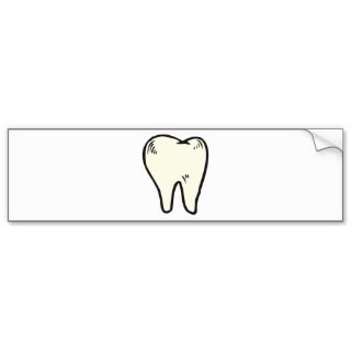 Tooth Teeth ~ Dental Dentist Hygienist Bumper Sticker
