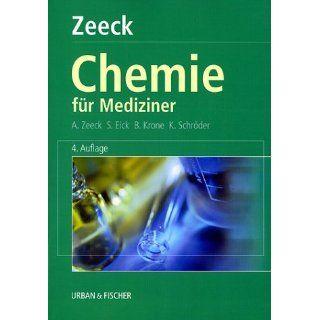 Chemie für Mediziner: Axel Zeeck, Sabine C. Fischer