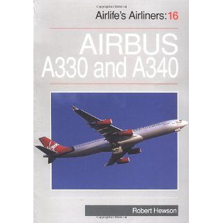 Airbus A330/340 (Airlifes Airliners): Robert Hewson