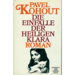 Einfälle der heiligen Klara: Pavel Kohout: Bücher