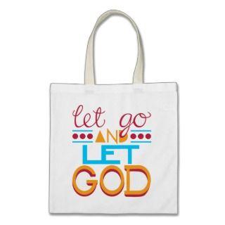 Let Go & let GOD Tote Bag