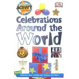 Celebrations Around the World (Cub Scout Activity) DK