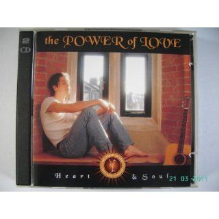 The Power of Love Heart & Soul (Doppel CD) Musik